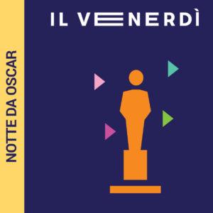Arena Milano Est - Venerdì - Film da Oscar