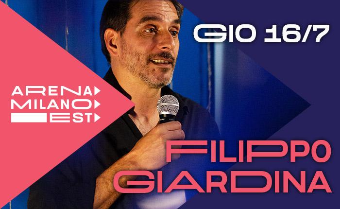 Filippo Giardina - 16 luglio ore 21.30 - Arena Milano Est