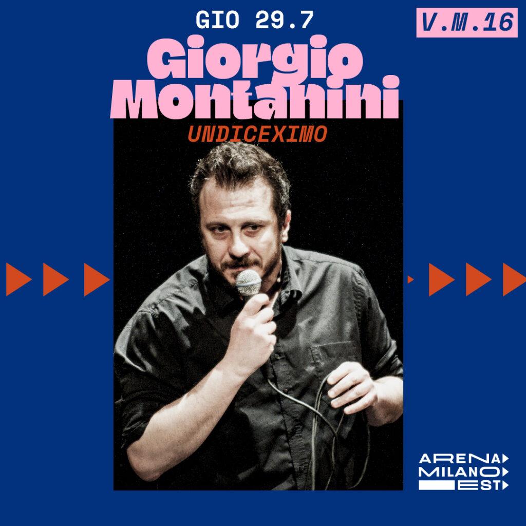 Giorgio Montanini - Arena Milano Est